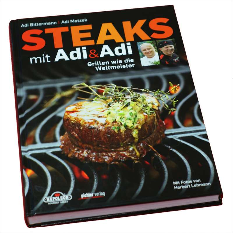 Napoleon Grillbuch Steaks mit Adi & Adi