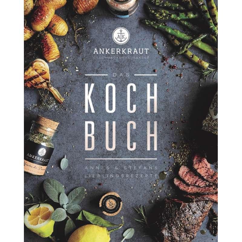 Das Ankerkraut Kochbuch Annes & Stefans Lieblingsrezepte Rezeptbuch