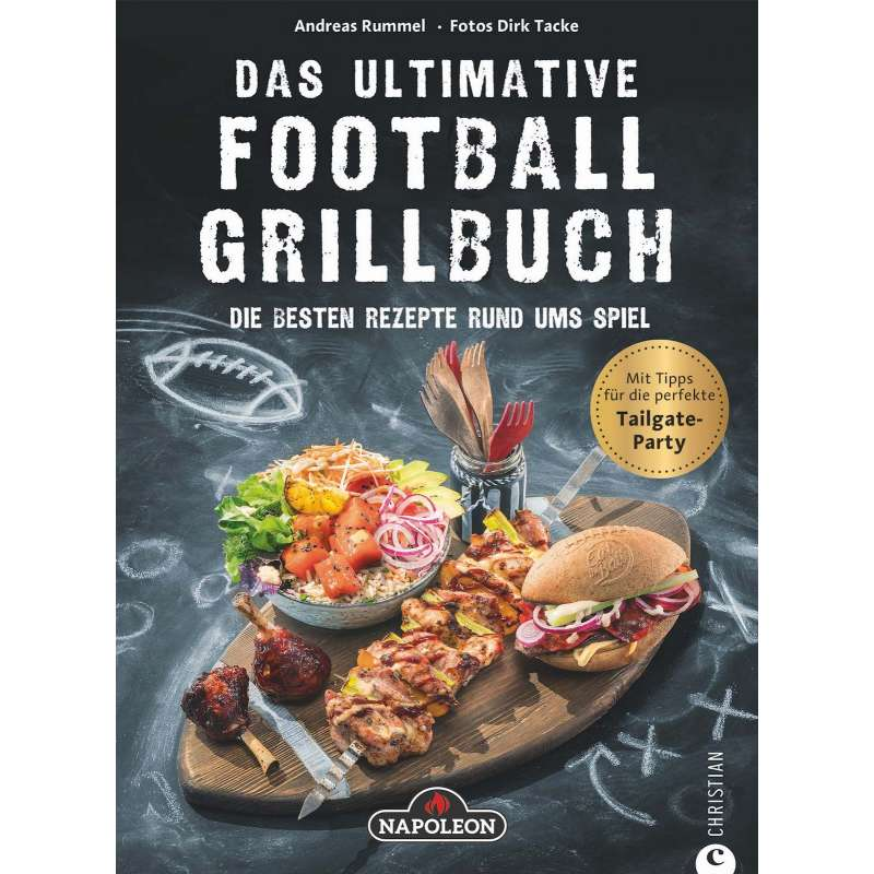 Napoleon Das ultimative Football Grillbuch