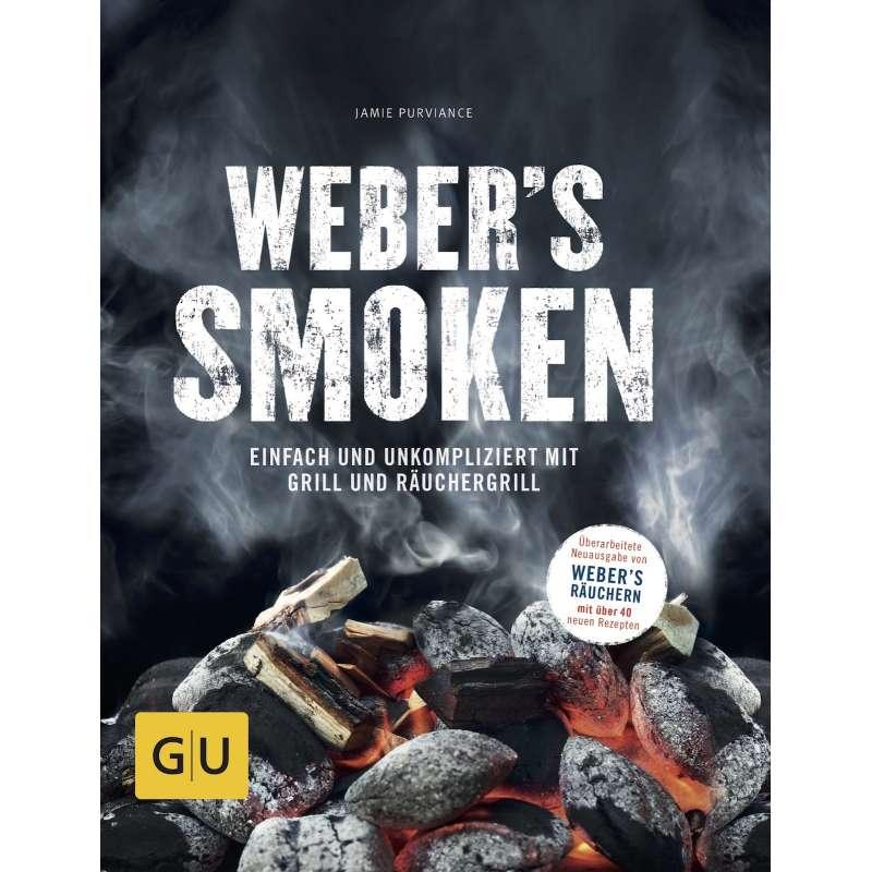Weber´s Smoken - Einfach und unkompliziert mit Grill und Räuchergrill